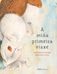 A mia primeira viaxe (OQO Editora) - 2012