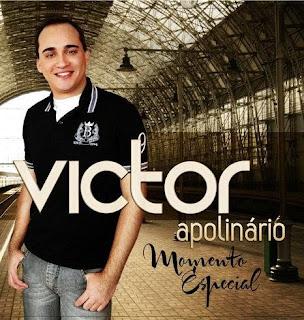 Victor Apolinário - Momento Especial - 2011
