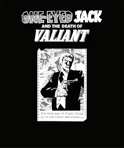 Comic Archive; One Eyed Jack and the Death of Valiant