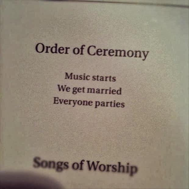 http://4.bp.blogspot.com/-AideD0SLW6E/UmAR09YJ_UI/AAAAAAAAKi8/Oyeyg2tEtIY/s1600/funny-wedding-programs.jpg
