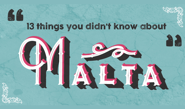 13 Things You Never Knew About Malta