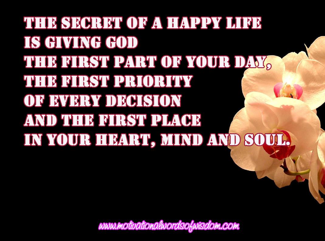 motivational words of wisdom secret of a happy life
