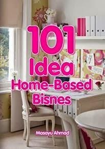 Tercari-cari idea bisnes dari rumah?101 Idea Home-Based Bisnes ada jawapannya!