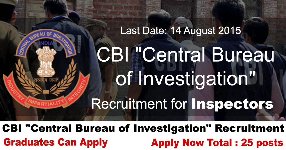 cbi central bureau of investigation recruitment 2015. Black Bedroom Furniture Sets. Home Design Ideas