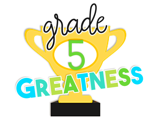Grade 5 Greatness:  Math, Missions, and Middle School