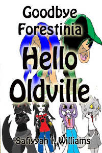 Goodbye Forestinia Hello Oldville