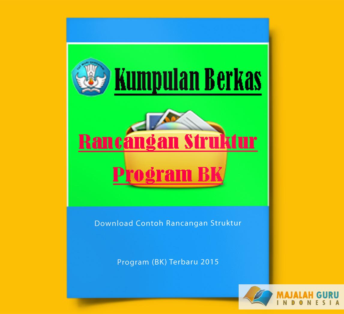 Download Contoh Rancangan Struktur Program Bk Terbaru 2015 Wiki Edukasi