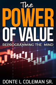 The Power Of Value Reprogramming The Mind by Donte Coleman