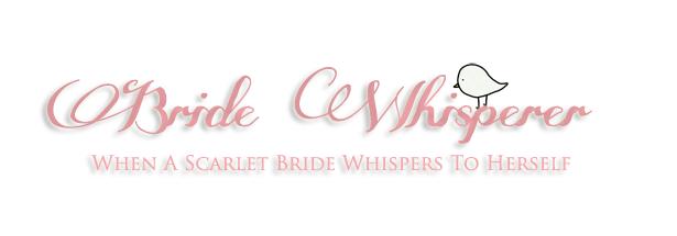 Bride Whisperer