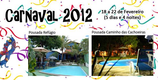 FERIADO CARNAVAL 2012 NA CHAPADA DOS VEADEIROS