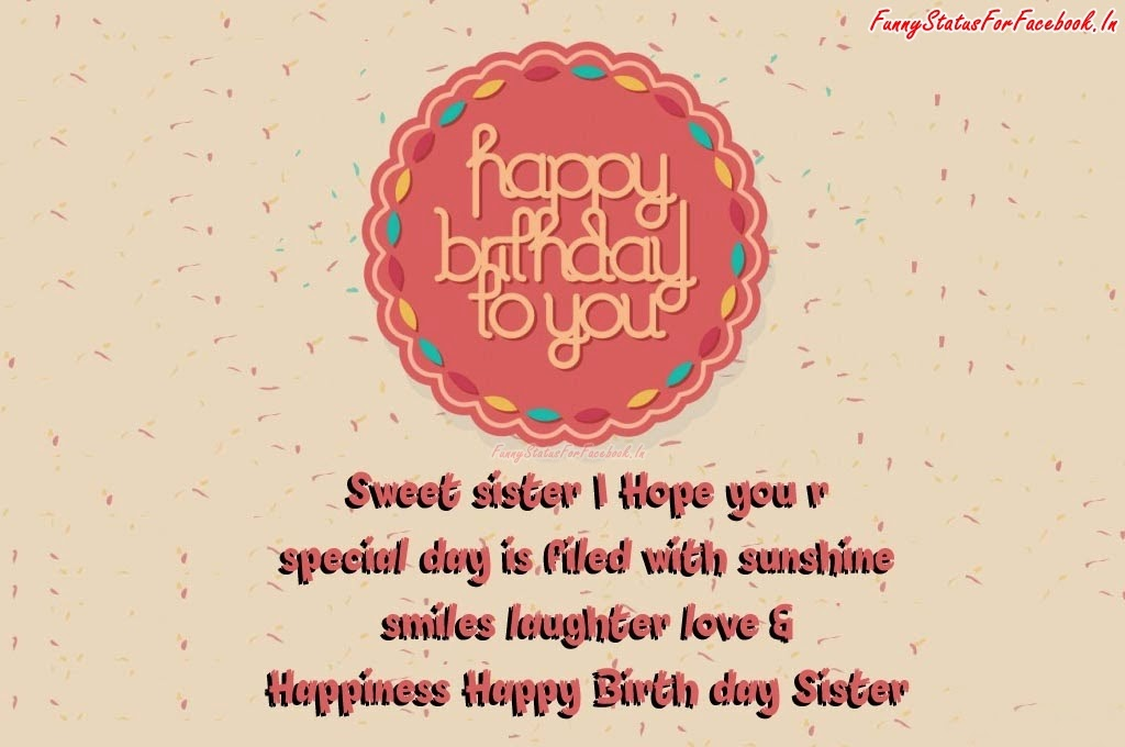 Happy Birthday Sister Quotes Facebook