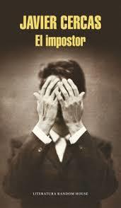 El impostor. Javier Cercas