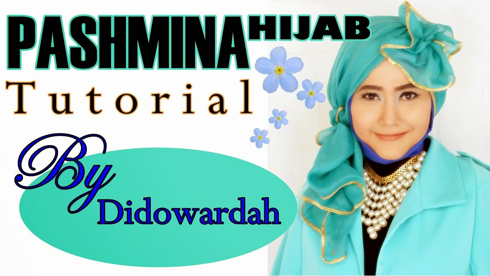 Tutorial Hijab Pashmina | Model Hijab Terbaru by Didowardah 55