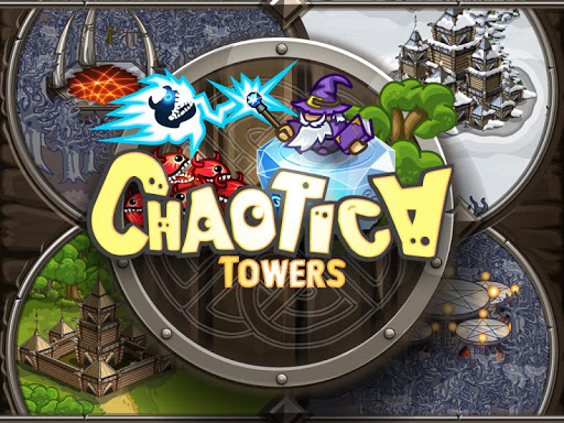 Chaotica Towers Apk Android Game