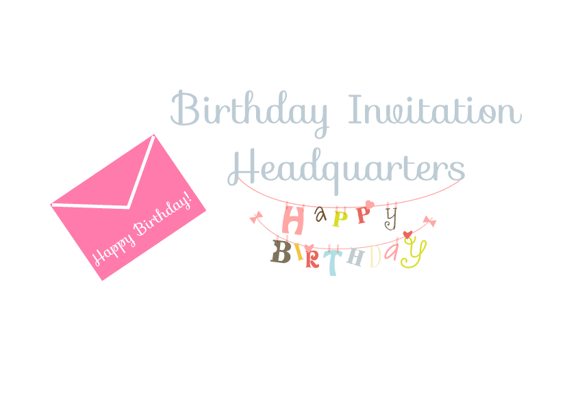 Birthday Invitation Headquarters