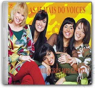 Voices – As 15 Mais