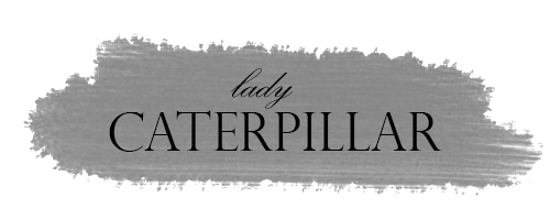 Lady Caterpillar