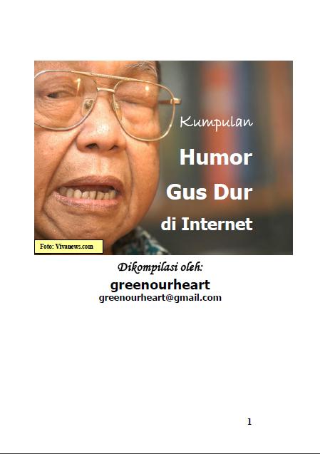 http://akbarfauzan.blogspot.com/2014/11/kumpulan-humor-gus-dur-di-internet.html