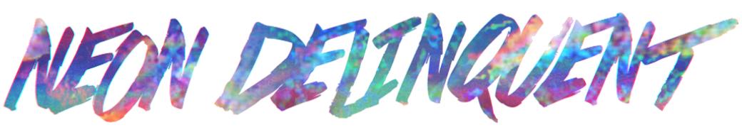 Neon☆Delinquent