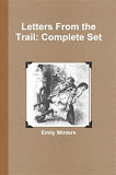 Letters From the Trail: Complete Set