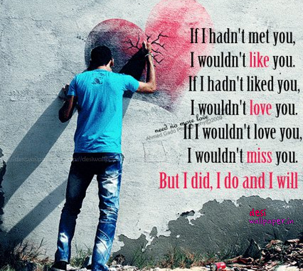 Very Sad Love Quotes Images In English : Did, do and forever will.