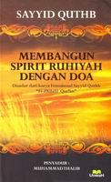 membangun spirit ruhiyah dengan doa sayyid quthb rumah buku iqro toko buku online buku dakwah