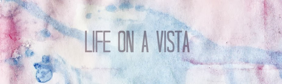 life on a vista