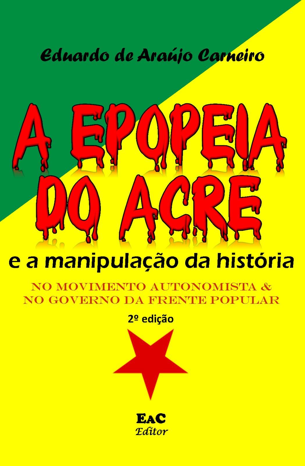 LIVRO: A epopeia do Acre