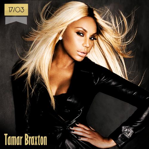 17 de marzo   Tamar Braxton - @TamarBraxtonHer   Info + vídeos