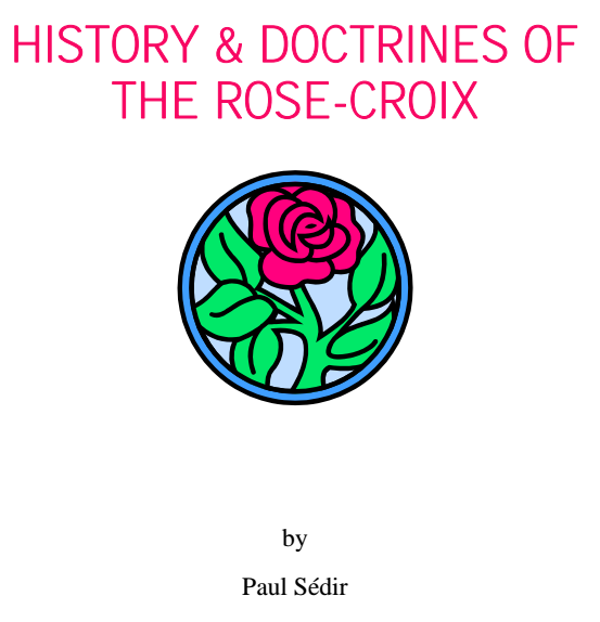 History and Doctrine of the Rose-Coix