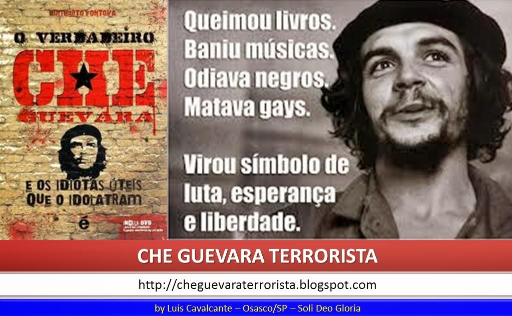 Sugestão de Leitura: O verdadeiro Che Guevara e os idiotas úteis que o idolatram