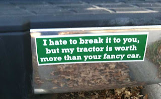 I hate to break it to you, but my tractor is worth more than your fancy car.