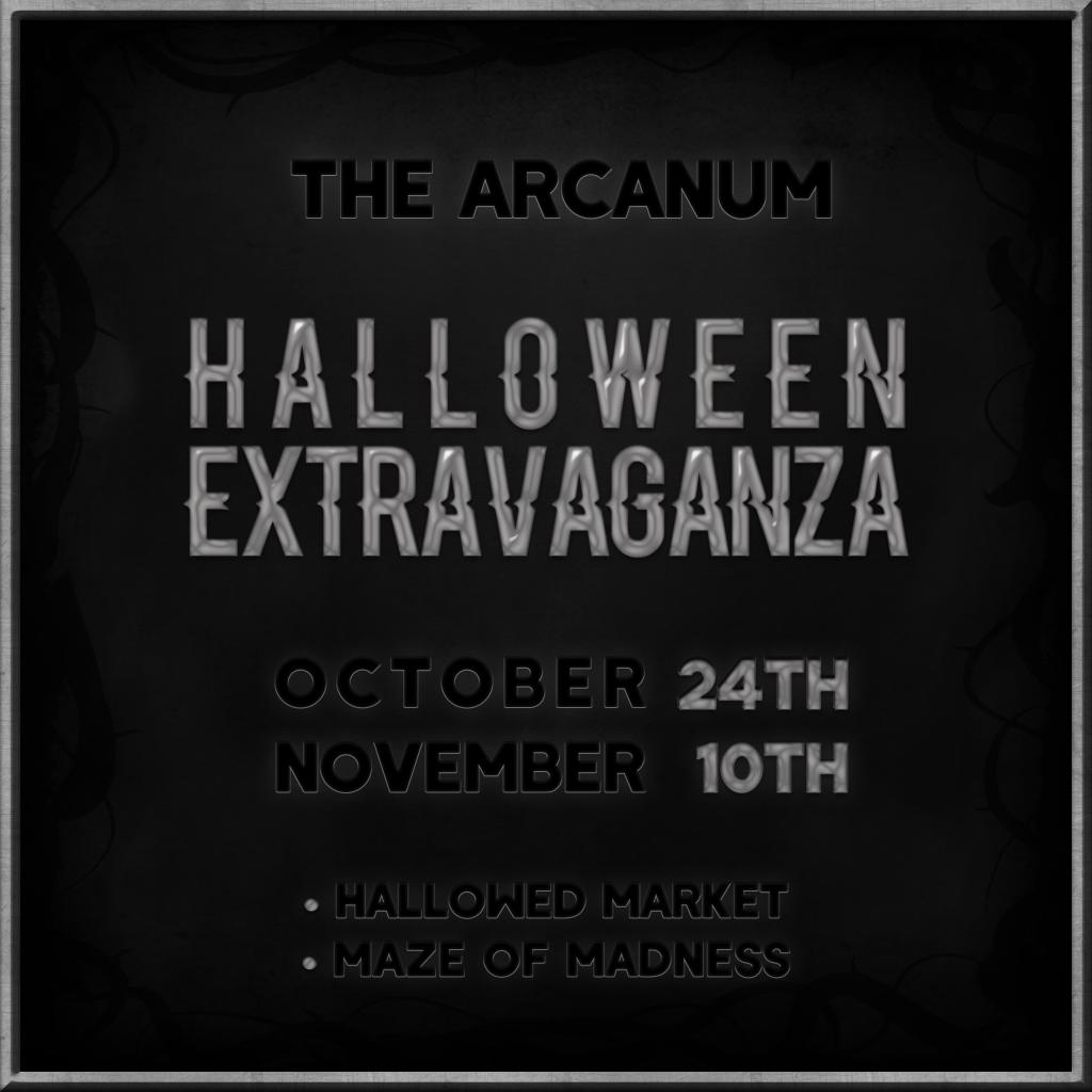 The Arcanum Halloween Extravaganza