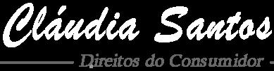 Blog da Cláudia Santos - Direitos do Consumidor