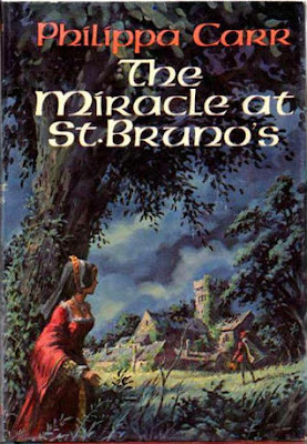 cover of The Miracle at St. Bruno's by Philippa Carr