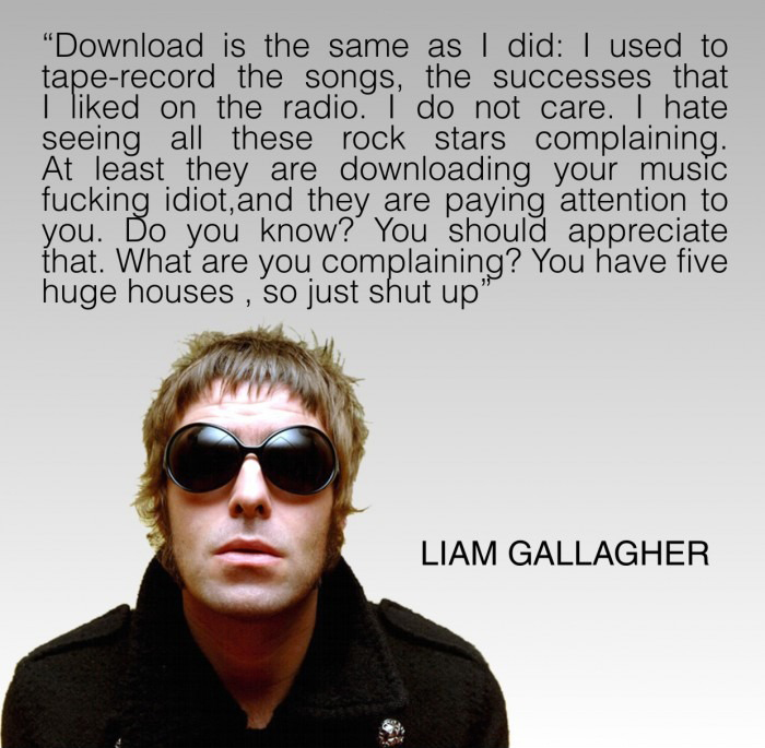 Liam Gallagher On Downloading Musics