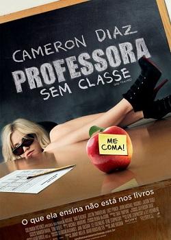 CAPA  | Baixar Filme Professora Sem Classe Dual Audio DVD-R Gratis