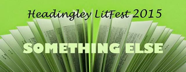Headingley LitFest - 2015 Programme