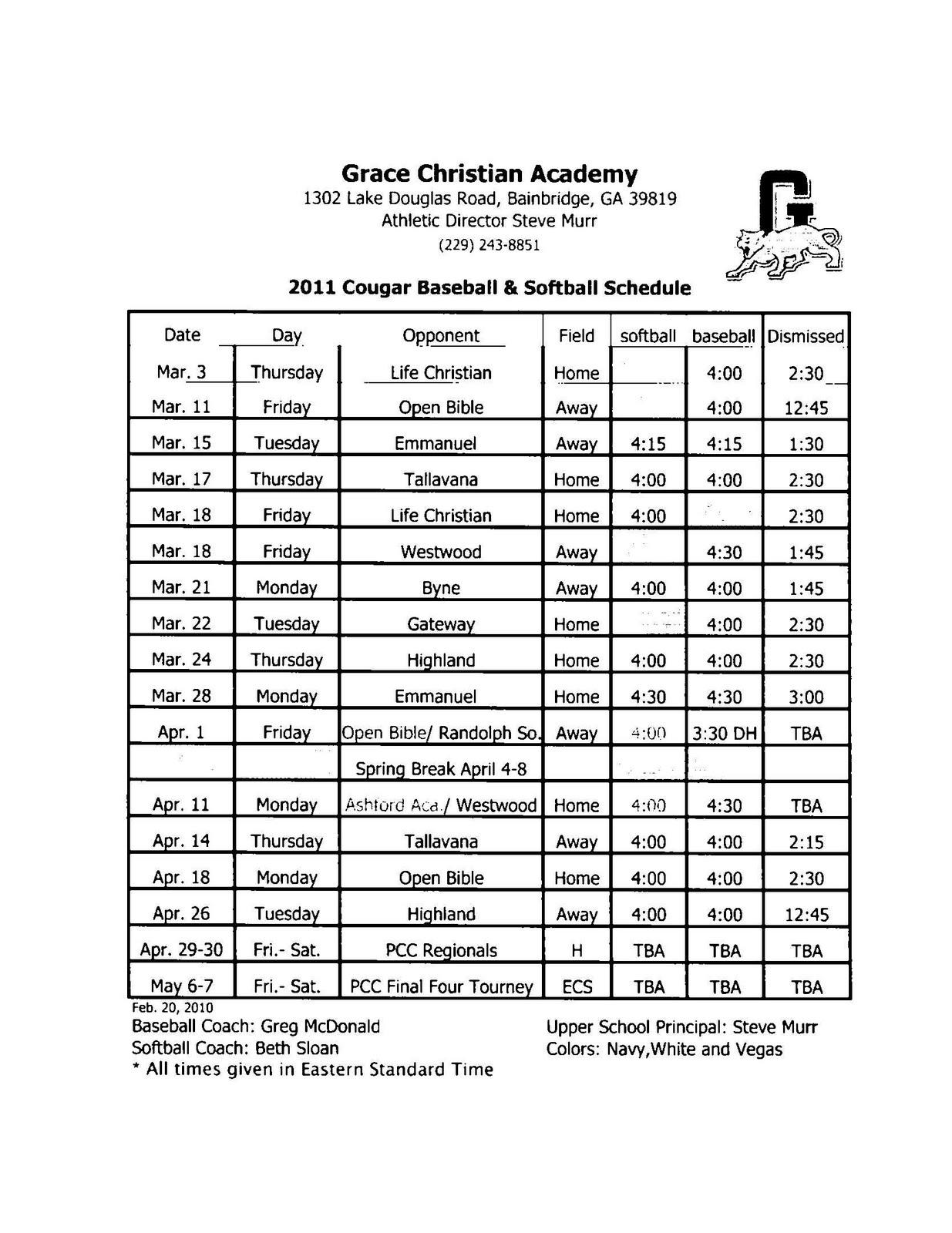 Grace Christian Academy: 2011 Baseball/Softball Schedule