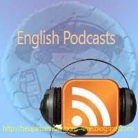 English podcasts, belajar bahasa Inggris