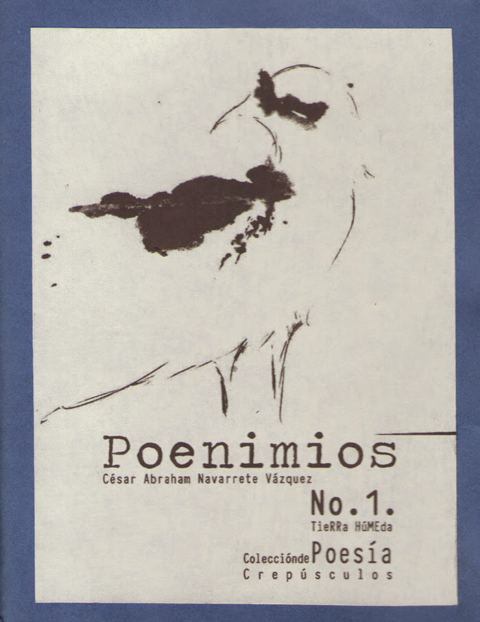 Poenimios. Tierra Húmeda Editorial de Poesía. México, 2014.