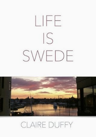Life is Swede by Claire Duffy