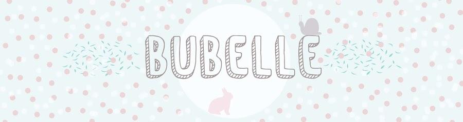 bubelle