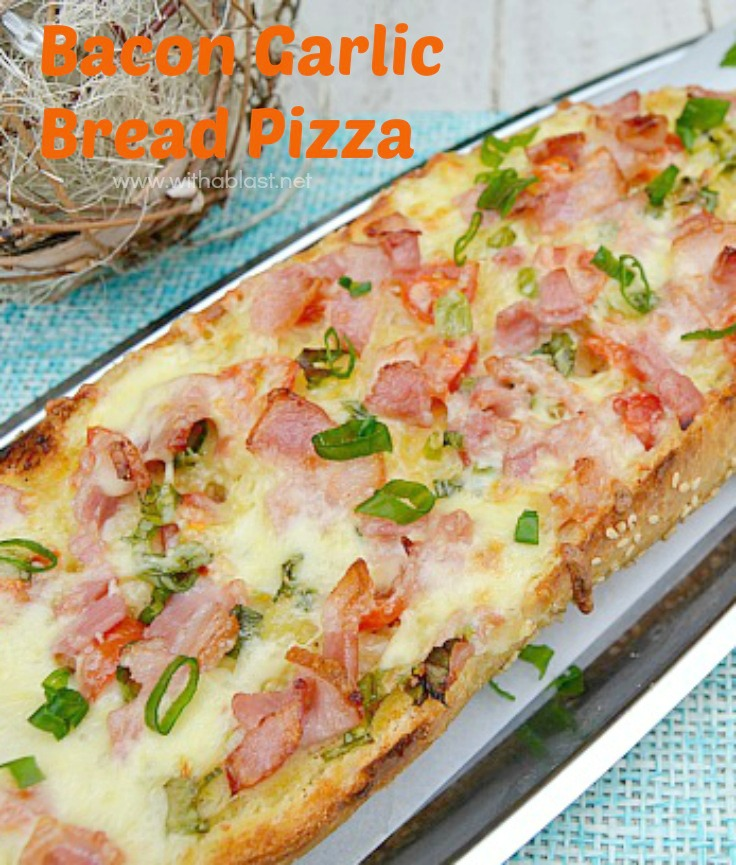 Bacon Garlic Bread Pizza - A Pizza,, but on Garlic Bread - the ideal weekend food and much quicker and easier to make than a traditional pizza