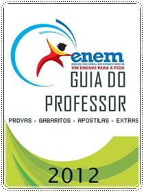 Download Enem 2012 Guia do Professor Provas + Leituras + Extras