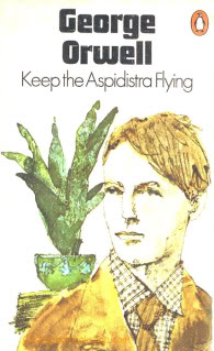 an analysis of gordon comstock in keep the aspidistra flying by george orwell This is taken in the person of gordon comstock gordon is not a socialist  orwell, george keep the aspidistra flying london: harcourt brace .
