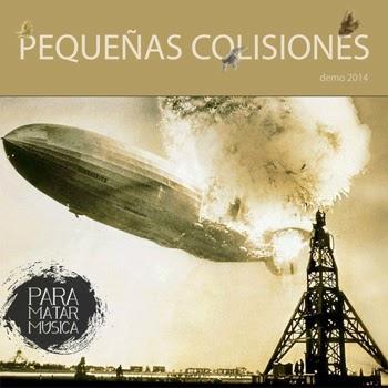 Para Matar Música Pequeñas Colisiones EP 2014