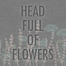 Head Full of Flowers