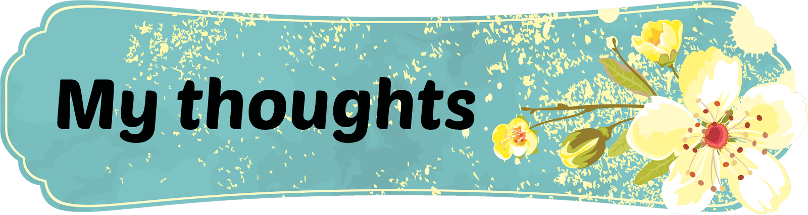 Banner:  My thoughts
