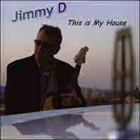 Jimmy D - This Is My House